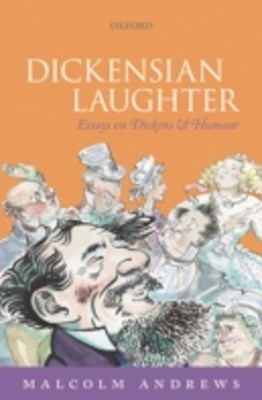(ebook) Dickensian Laughter: Essays on Dickens and Humour