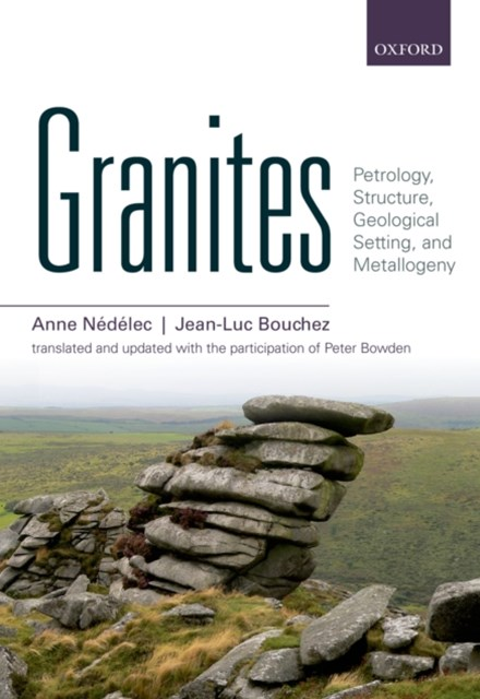 (ebook) Granites: Petrology, Structure, Geological Setting, and Metallogeny