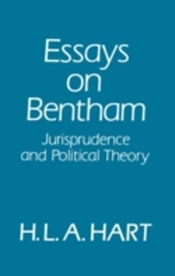 Essays on Bentham: Jurisprudence and Political Philosophy