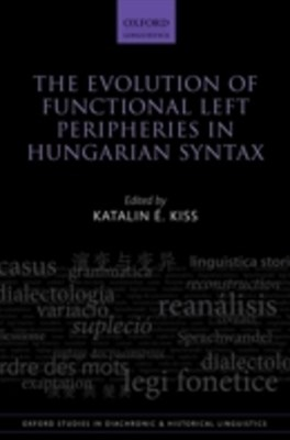 (ebook) Evolution of Functional Left Peripheries in Hungarian Syntax
