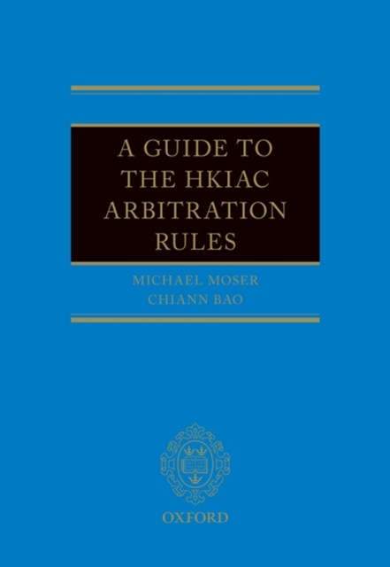 (ebook) Guide to the HKIAC Arbitration Rules