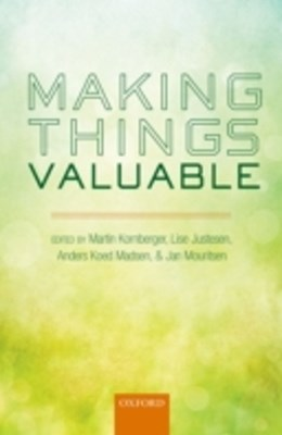 Making Things Valuable