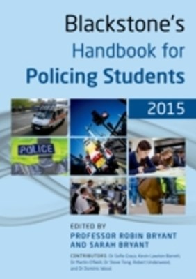 Blackstone's Handbook for Policing Students 2015