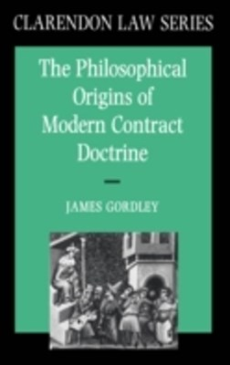 Philosophical Origins of Modern Contract Doctrine