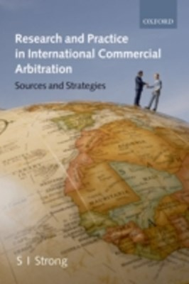 Research and Practice in International Commercial Arbitration