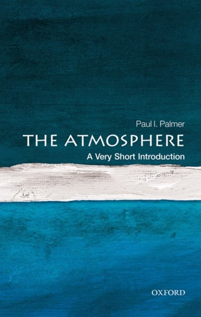 Atmosphere: A Very Short Introduction