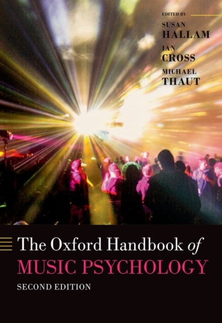 Oxford Handbook of Music Psychology