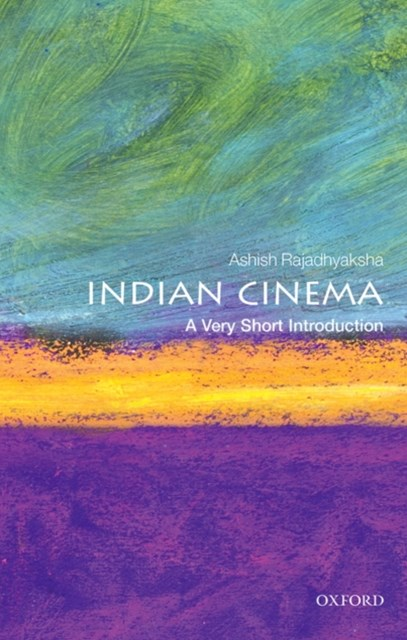 Indian Cinema: A Very Short Introduction