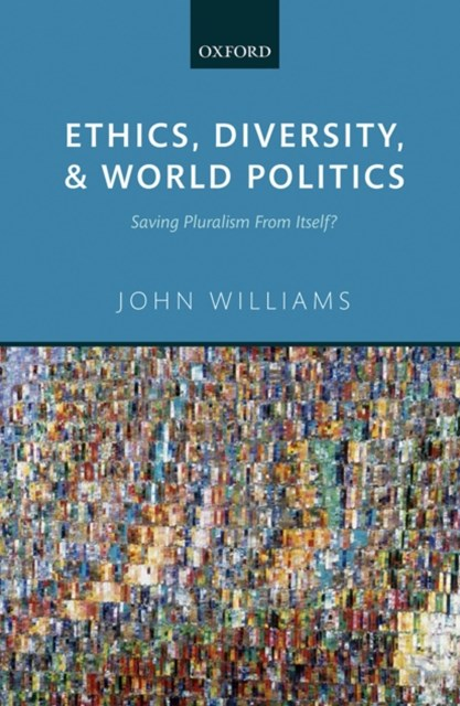 (ebook) Ethics, Diversity, and World Politics
