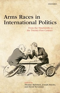 (ebook) Arms Races in International Politics - History Modern