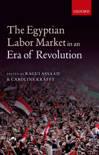 Egyptian Labor Market in an Era of Revolution