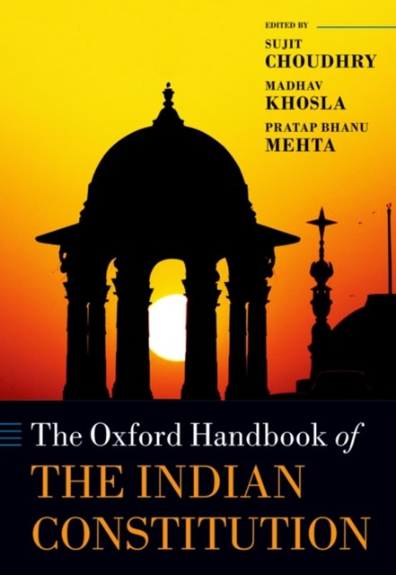 Oxford Handbook of the Indian Constitution