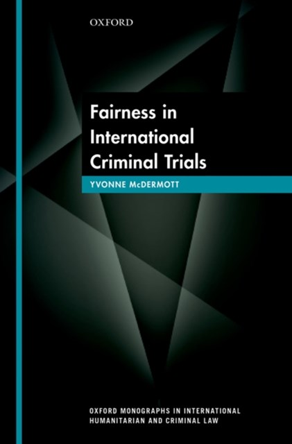 Fairness in International Criminal Trials