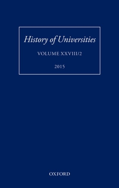 History of Universities: Volume XXVIII/2