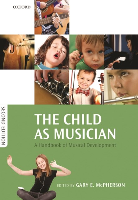 Child as Musician: A handbook of musical development