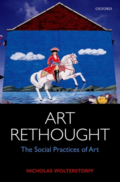 Art Rethought: The Social Practices of Art