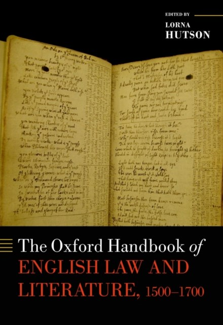 Oxford Handbook of English Law and Literature, 1500-1700
