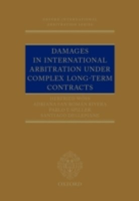 Damages in International Arbitration under Complex Long-term Contracts