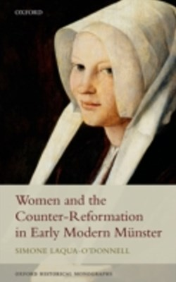 (ebook) Women and the Counter-Reformation in Early Modern Munster