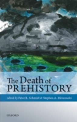 Death of Prehistory