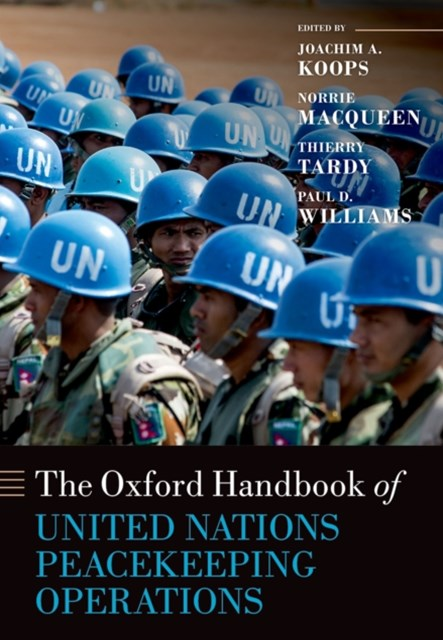 Oxford Handbook of United Nations Peacekeeping Operations