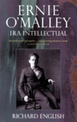 Ernie O'Malley IRA Intellectual