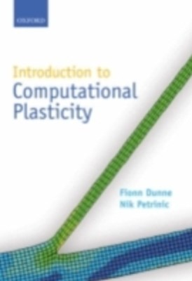 Introduction to Computational Plasticity