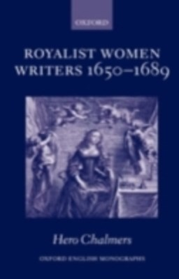 (ebook) Royalist Women Writers, 1650-1689