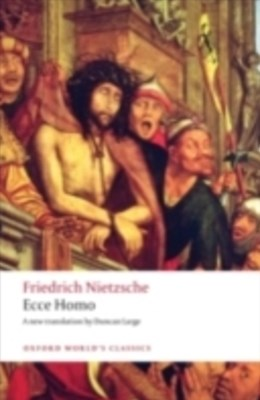 Ecce Homo: How To Become What You Are