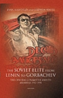 (ebook) Soviet Elite from Lenin to Gorbachev