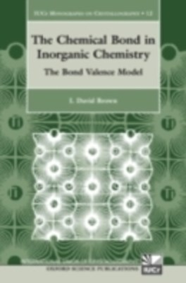 Chemical Bond in Inorganic Chemistry: The Bond Valence Model