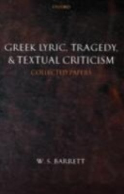 (ebook) Greek Lyric, Tragedy, and Textual Criticism