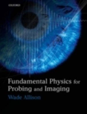 (ebook) Fundamental Physics for Probing and Imaging