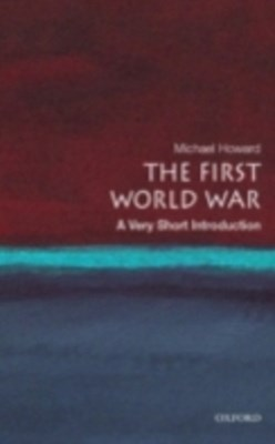 First World War: A Very Short Introduction