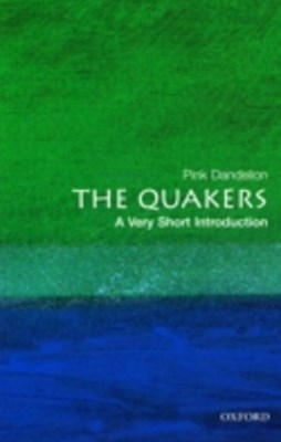 Quakers: A Very Short Introduction