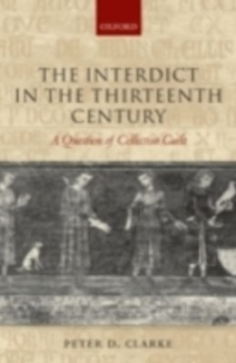 Interdict in the Thirteenth Century: A Question of Collective Guilt