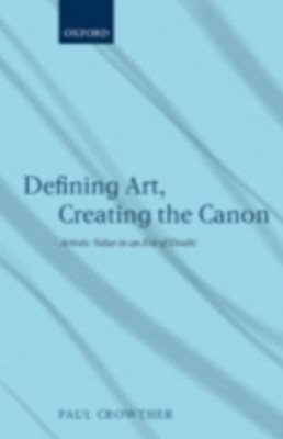 (ebook) Defining Art, Creating the Canon
