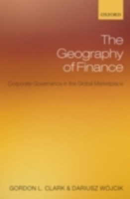 Geography of Finance: Corporate Governance in the Global Marketplace