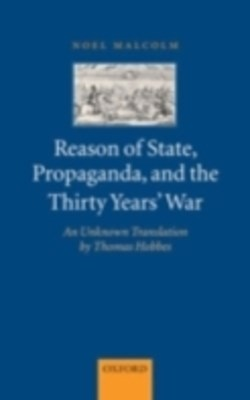 (ebook) Reason of State, Propaganda, and the Thirty Years' War