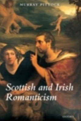 (ebook) Scottish and Irish Romanticism