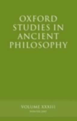 Oxford Studies in Ancient Philosophy XXXIII