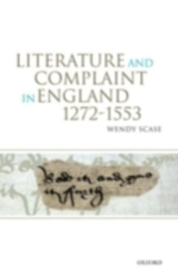 (ebook) Literature and Complaint in England 1272-1553