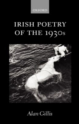 Irish Poetry of the 1930s