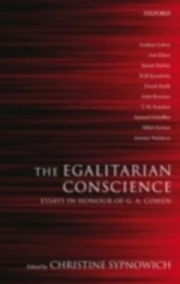 Egalitarian Conscience: Essays in Honour of G. A. Cohen