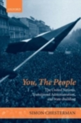 (ebook) You, The People: The United Nations, Transitional Administration, and State-Building