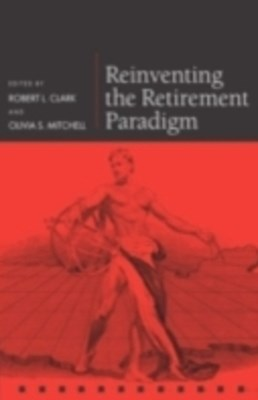 (ebook) Reinventing the Retirement Paradigm
