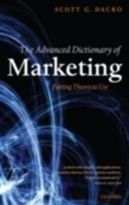 (ebook) Advanced Dictionary of Marketing: Putting Theory to Use