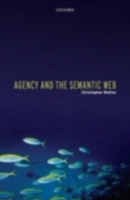 (ebook) Agency and the Semantic Web
