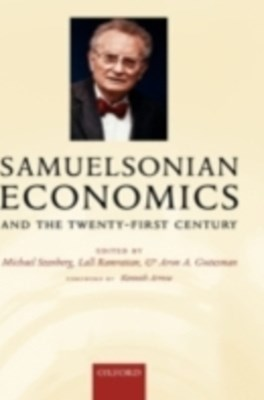 Samuelsonian Economics and the Twenty-First Century