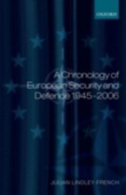 Chronology of European Security and Defence 1945-2007